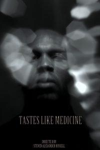 Tastes Like Medicine