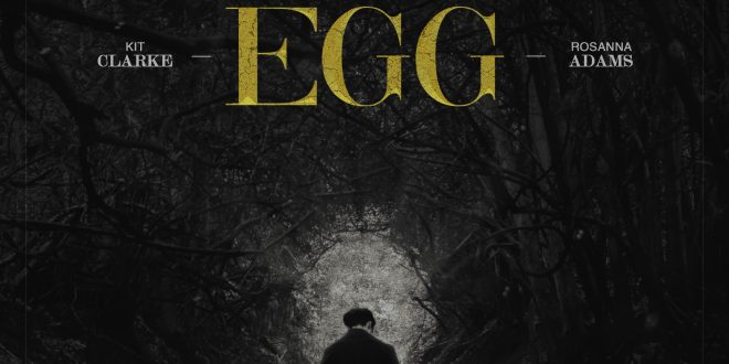 Egg (2020) – Independent Film Review